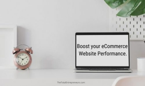 five Ways to Boost your eCommerce Site performance