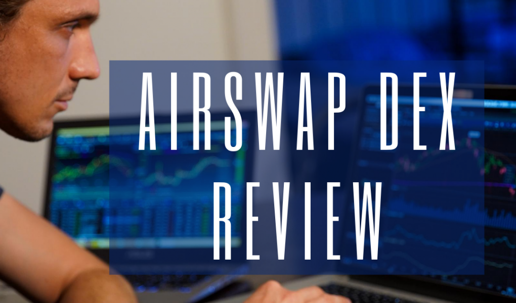 Is AirSwap the Best DEX Out There? Decentralized Crypto No KYC Trading