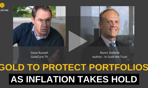 [GoldCore TV] Gold Will Protect Your Portfolio in the Coming Inflationary Decade