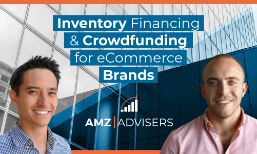 Inventory Financing & Crowdfunding for eCommerce Brands – with Featured Guest Sean De Clercq of Kickfurther