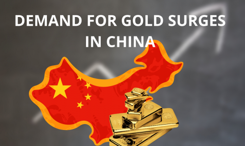 Demand for Gold Surges in China
