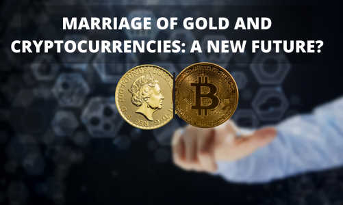 Marriage of Gold and Cryptocurrencies: A New Future?
