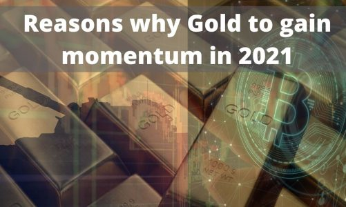 Gold to Gain Momentum in 2021 – Here's Why