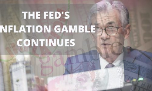 The Fed's Inflation Gamble Continues