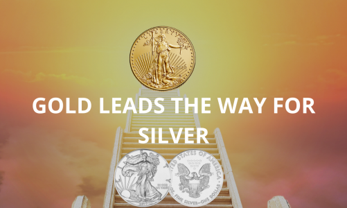 Gold Leads the Way for Silver