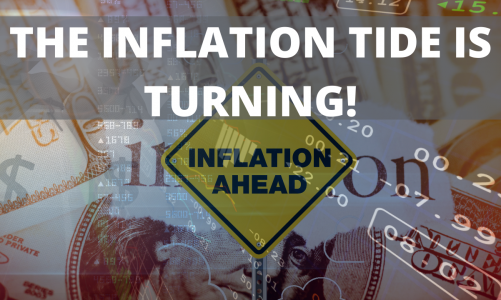 The Inflation Tide is Turning!